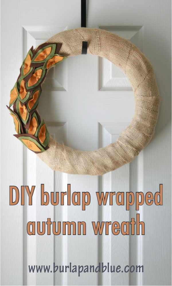 burlap wrapped fall wreath1 burlap and felt autumn wreath {a tutorial}